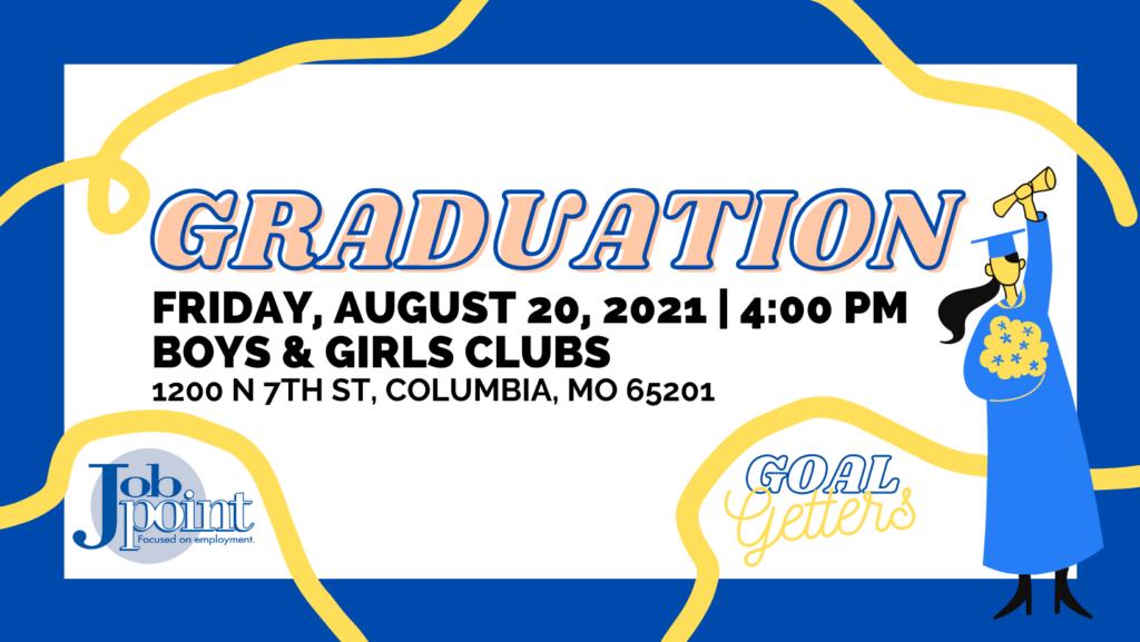 Graduation Invitation for August 20
